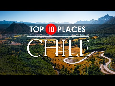 Chile Travel Guide | TOP 10 Places to Visit in CHILE !!