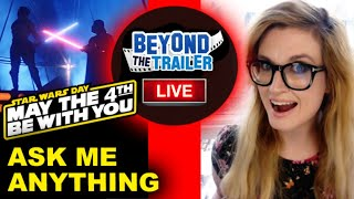 Star Wars Day 2021 Ask Me Anything! - Beyond The Trailer's Grace Randolph