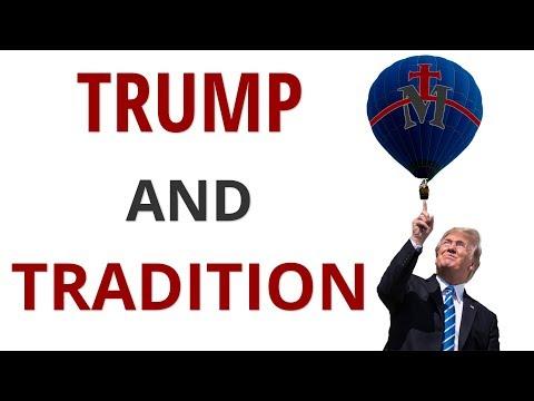 The Vortex—Trump and Tradition