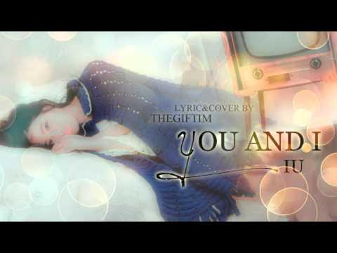 You&I (너랑 나) -IU  [Cover Thai Version : THEGIFTIM]