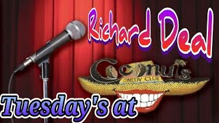 """First time doing stand up at coconuts comedy club in St. Petersburg Florida, America. """"Richard Deal"""""""