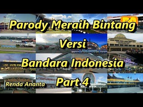 Parody Meraih Bintang Versi Bandara Indonesia Part 4