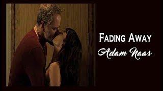 Baixar Adam Naas  Fading Away (Tradução)  Irene e Eugênio  A Força do Querer  HD.