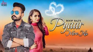 Pyar Mere Nu Roop Raj Free MP3 Song Download 320 Kbps