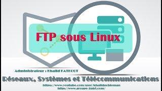 FTP sous Linux (KHALID KATKOUT)