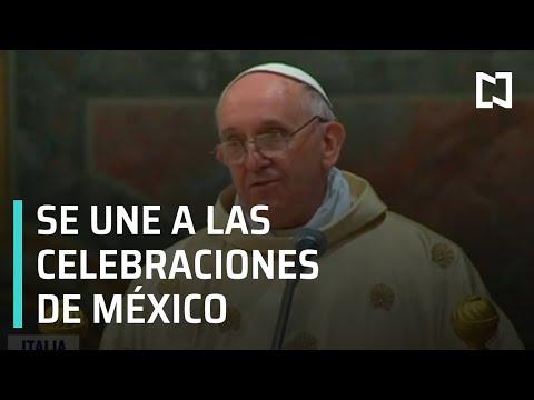Papa Francisco felicita a México por el Bicentenario de la Independencia - Paralelo 23