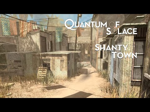 007: Quantum of Solace - Shanty Town - 007