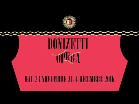 Donizetti Opera Festival 2016