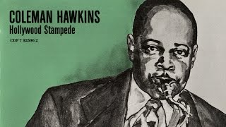 Coleman Hawkins - Wrap Your Troubles In Dreams