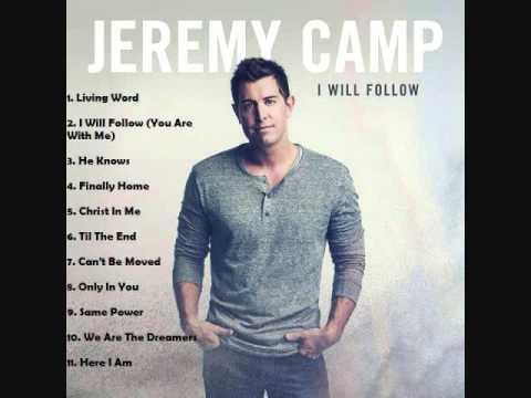 Jeremy Camp - I Will Follow - Full Album