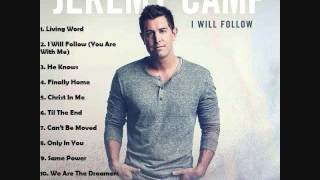Jeremy Camp - I Will Follow - Full Album