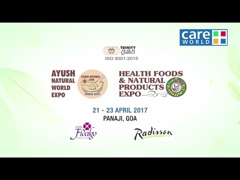 Ayush Natural World Expo and Health Foods & Natural Products Expo 2017 GOA
