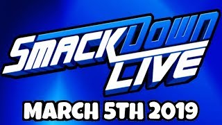 🔴 WWE Smackdown Live Live Stream March 5, 2019 - Full Show Live Reactions