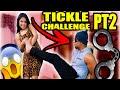 TICKLE CHALLENGE PT2!
