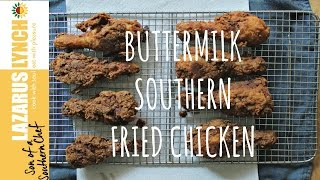 Buttermilk Southern Fried Chicken | Son Of A Southern Chef