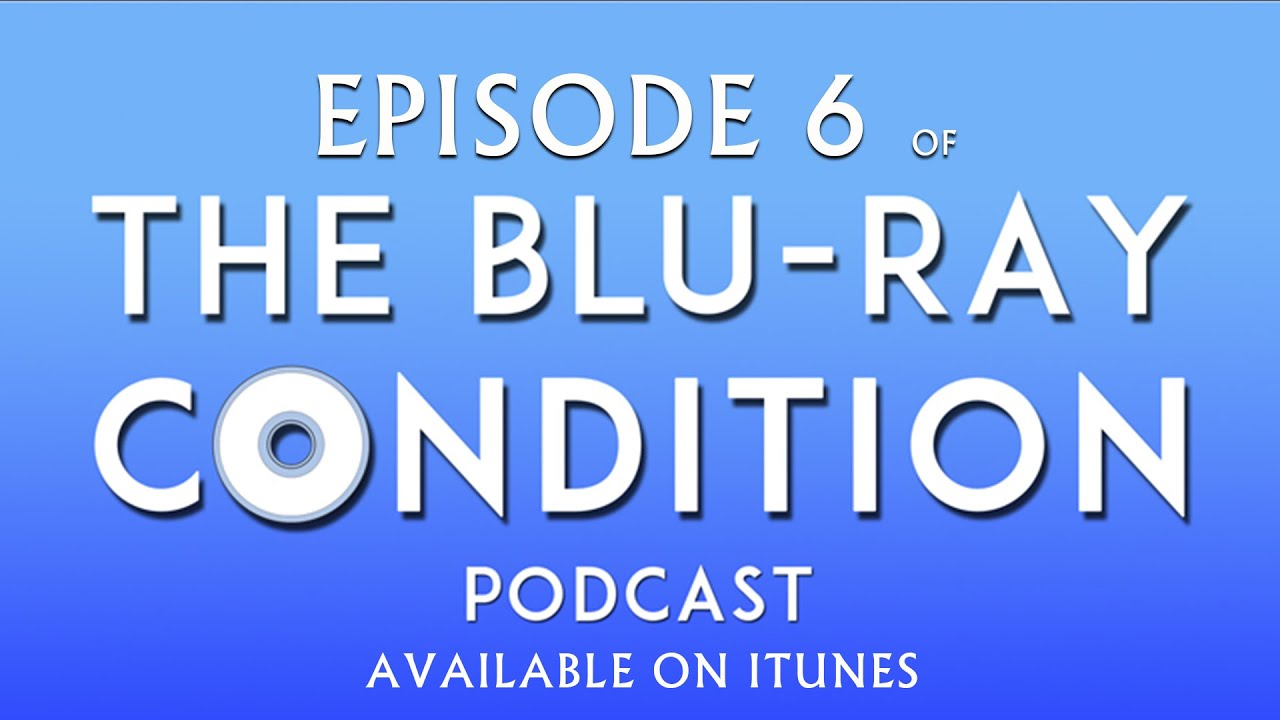 Download The Blu Ray Condition Episode 6: The Blackest of Fridays