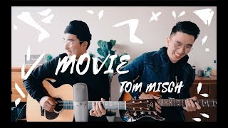 Movie - Tom Misch x thecommons (Live Acoustic Cover)