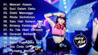 DJ LAGU MALAYSIA VERSI DJ NOFIN ASIA FULL BAS REMIX PALING MANTAB