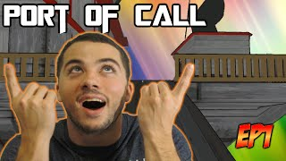 Just Give Me Your Ticket! | Port of Call #1