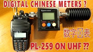 Digital Chinese RF Power/SWR Meters? & WHY PL-259 is BAD for UHF.