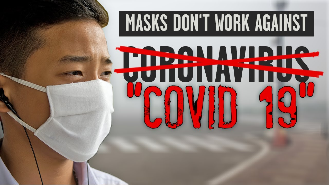 MASKS DON'T WORK AGAINST CORONAVIRUS: Plus, new politically correct name for new virus in China