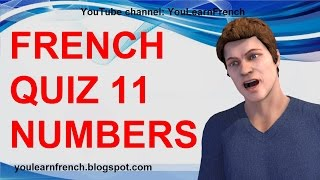 FRENCH QUIZ 11 - TEST French NUMBERS Spelling rules Les nombres en français Orthographe
