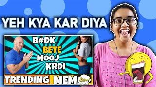 Dank Indian Memes REACTION | Compilation 30 | Indian Memes | #DankMemer | Neha M.