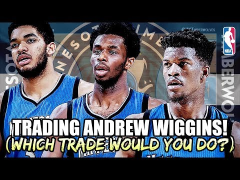 TRADING ANDREW WIGGINS! MINNESOTA TIMBERWOLVES REBUILD (Which Trade Would You Accept?)