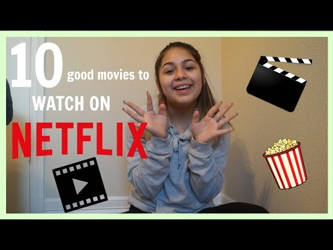 10 Good Netflix Movies You Must Watch