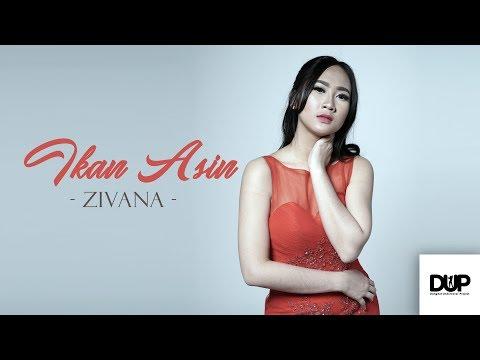 Download Zivana - Ikan Asin   Klip Mp4 baru