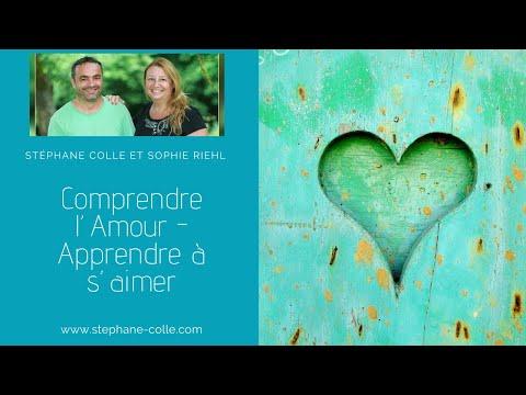Comprendre l'Amour - Apprendre à s'aimer en direct avec Sophie Riehl