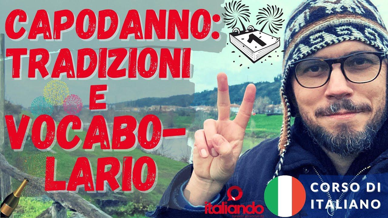 Capodanno in Italia: tradizioni e vocabolario. Corso di italiano online