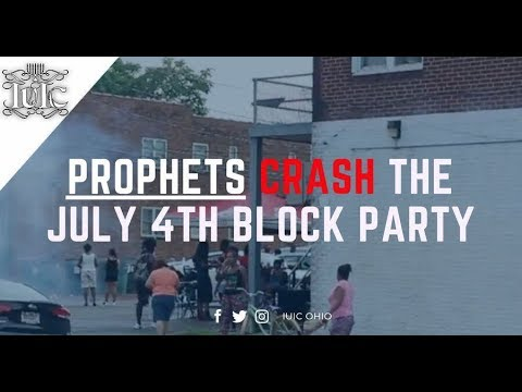 The Israelites: PROPHETS CRASH THE JULY 4TH BLOCK PARTY