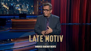 "LATE MOTIV - Monólogo de Andreu Buenafuente. ""Independence Leaders World Tour"" 