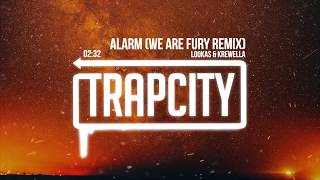 Lookas & Krewella - Alarm (WE ARE FURY Remix)