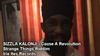 "SIZZLA KALONJI ""CAUSE A REVOLUTION"" STRANGE THINGS RIDDIM - IRIE ITES RECORDS"