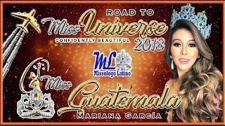 Miss Universe Guatemala 2018 - Mariana Garcia - Road To Mu 2018