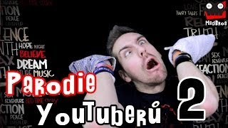 Parodie YouTuberů 2 | CZ/SK | Madb...