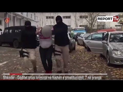 """Shkodër, Operacioni """" Balerinat"""" momentet e arrestimit të anëtarëve të bandës së prostitucionit"""