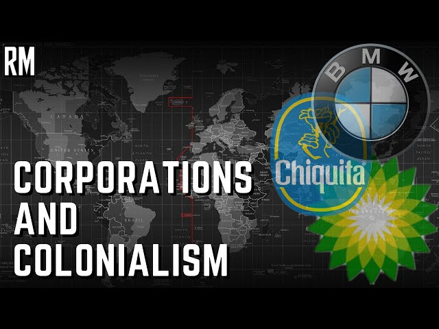 Corporations and Their Secret Colonial Past