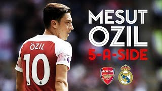 Which players are in Mesut Ozil's dream five-a-side team?