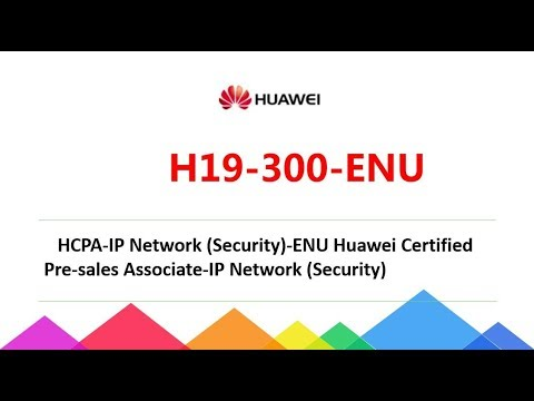 [Huawei Update] Passcert H19-300-ENU HCPA-IP Network (Security) exam dumps