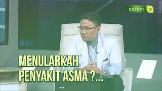 Tangani penyakit Asma dengan cara ini !! / Go Dok Indonesia.