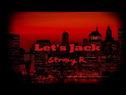 Strong R. - Let's Jack