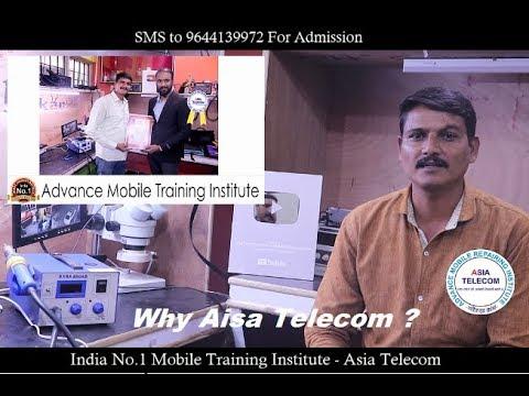 Why Asia Telecom -Chip Level Mobile training Institute-Student Experience-मोबाइल तकनीशियन जरुर देखे