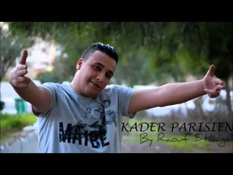 Cheb Kader Parisien   Nebghik Nebghik 2015 By Raouf Stikage