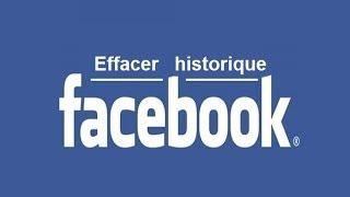 Comment effacer l'historique de Facebook ?