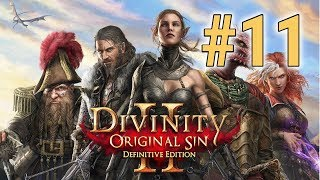 [Episode 11] Divinity Original Sin 2 Definitive Edition [Sneaky Snek]