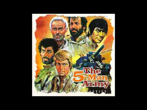 Ennio Morricone: The Five Man Army (Cinque Amici, Cinque Eroi)