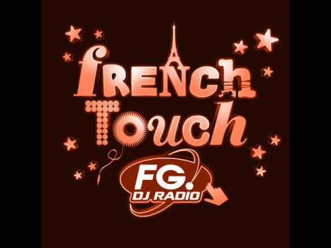 French Touch radio FG partie 7